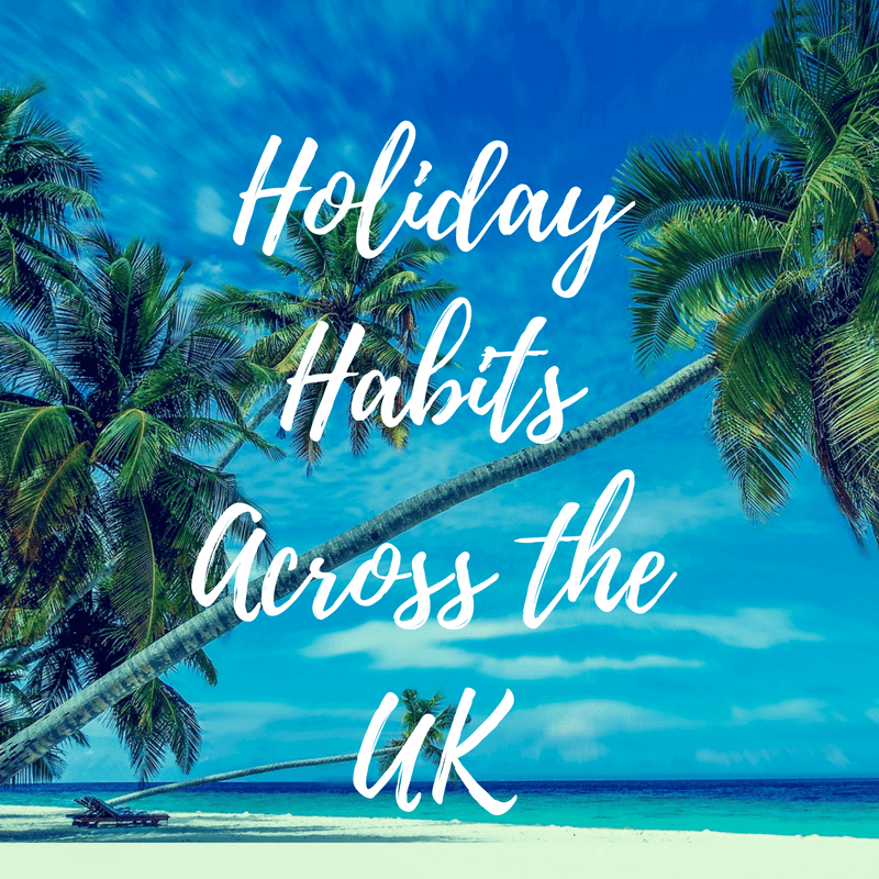 Holiday Habits across the UK Crowdology